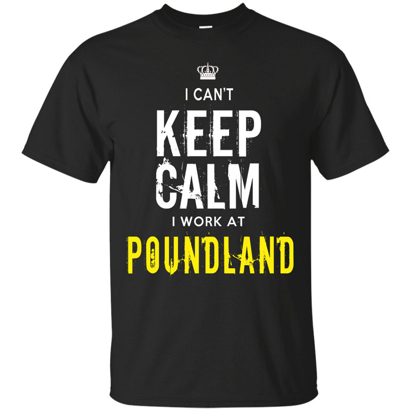 T Shirt Of The Day Casual I Cant Keep Calm I Work At Poundland Crew Neck Short-Sleeve Mens Tee Shirts