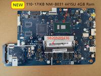Free Shipping 5B20N89436 For Lenovo 110 17IKB 110 17IKB  laptop motherboard SR348 4415u DDR4 4GB RAM DG710 NM B031 Rev1.0|Motherboards| |  -