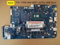 Free Shipping 5B20N89436 For Lenovo 110 17IKB 110 17IKB laptop motherboard SR348 4415u DDR4 4GB RAM DG710 NM B031 Rev1.0