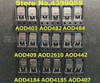 10 шт. высокая сила тока AOD403 AOD417 AOD4N60 AOD409 AOD2910 AOD4182 AOD454 AOD425 AOD512 AOD1N60 AOD476 AOD608 AOD446 AOD4120