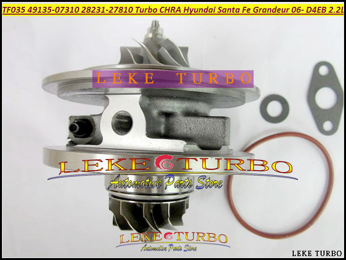Turbo Cartridge CHRA TF035 49135-07310 28231-27810 49135-07311 49135-07312 Turbocharger For HYUNDAI Santa Fe CRDi 06- D4EB 2.2L tf035 turbo charger variable vain nozzle ring vnt 49135 07311 49135 07310 28231 27810 for hyundai santa fe 2 2 crdi 155 hp d4eb