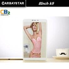 K9 Carbaystar Octa Core de 8 pulgadas Doble tarjeta SIM Tablet Pc 4G LTE teléfono móvil 3G android tablet pc 4 GB RAM 8 MP IPS