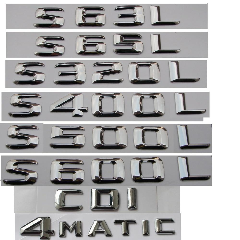 Chrome Stamm Buchstaben Abzeichen Emblem Embleme für Mercedes Benz S55 S63 S65 AMG S400L S500 S500L S600L S320L V8 BITURBO 4 MATIC CDI
