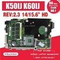 K50IJ Motherboard rev:2.1/2.3 For ASUS X5DIJ,K60IJ,K40IJ,X8AIJ laptop Motherboard K50IJ Mainboard K50IJ Motherboard test 100% OK