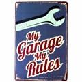Meine Garage Regeln Zinn Zeichen Wand Decor Metall Kunst Poster Craft Pub Hause Dekoration Wand Decals Metall Malerei 20*30cm Mix Auftrag A122