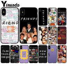 Yinuoda Friends Season TV TPU black Phone Case Cover Shell for Apple iPhone 8 7 6 6S Plus X XS MAX 5 5S SE XR Mobile Cover yinuoda animals dogs dachshund soft tpu phone case for apple iphone 8 7 6 6s plus x xs max 5 5s se xr mobile cover