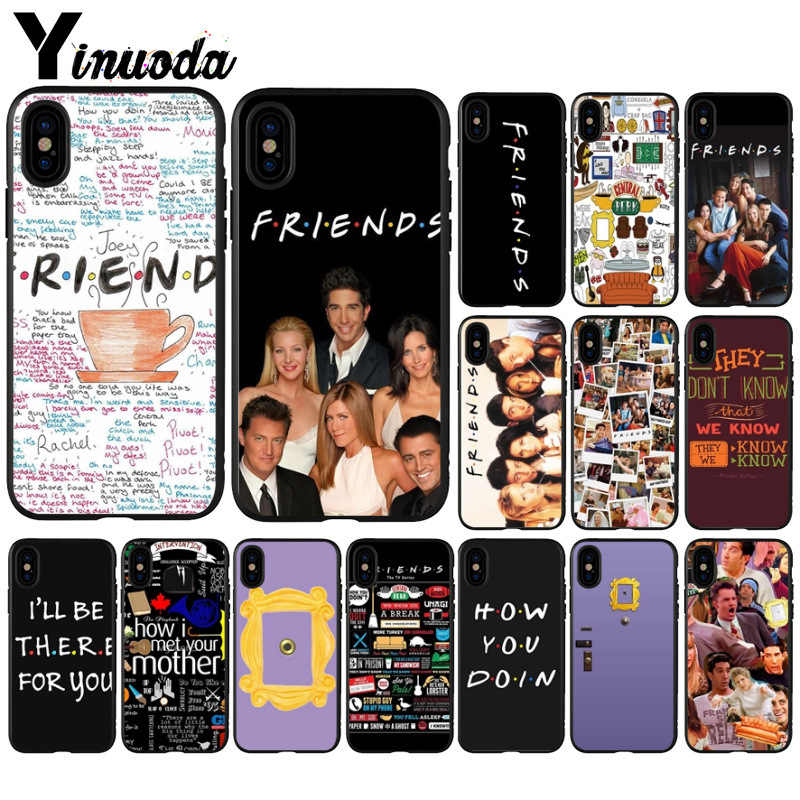 Yinuoda Friends Season TV TPU black Phone Case Cover Shell for Apple iPhone 8 7 6 6S Plus X XS MAX 5 5S SE XR Mobile Cover