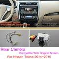 For Nissan Teana 2014~2015 / RCA & Original Screen Compatible / Car Rear View Camera Sets / HD Back Up Reverse Camera