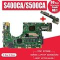 Отправка платы + S400CA материнская плата для ноутбука ASUS S400CA S500CA S400C S500C S400 S500 тест оригинальная материнская плата 4G RAM I5 CPU