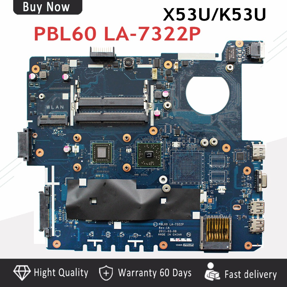 X53U Motherboard PBL60 LA-7322P For ASUS K53U X53U X53B K53B X53BY X53BR K53B Laptop Motherboard  X53U Motherboard Free Shipping