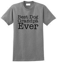 Shirt Maker Crew Neck Short Sleeve Grandpa Gift Best Dog Ever Office Tee For Men