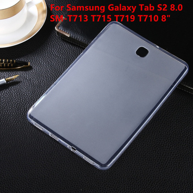 "Soft Back Case Ultra Slim TPU Silicone Rubber Case Cover For Samsung Galaxy Tab S2 8.0 SM-T713 T715 T719 T710 8"" Tablet case"