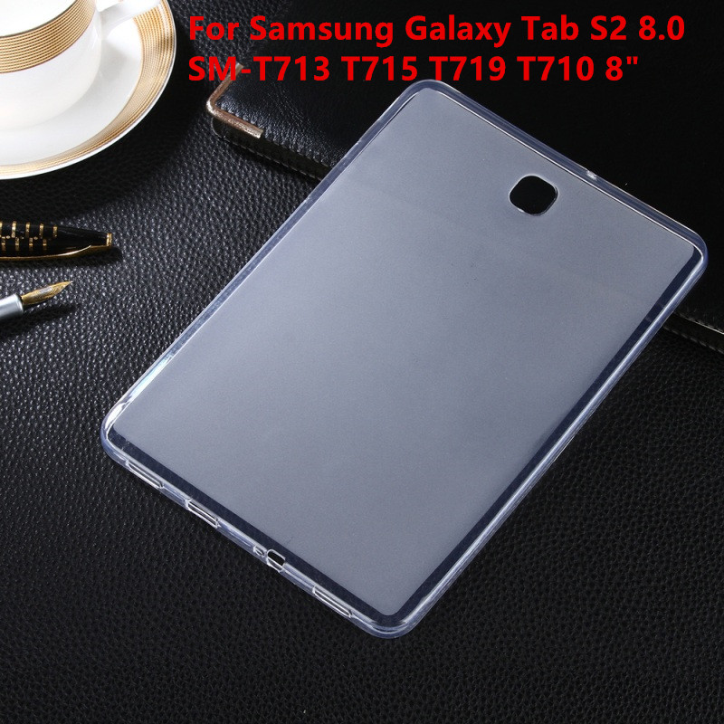 Soft Back Case Ultra Slim TPU Silicone Rubber Case Cover For Samsung Galaxy Tab S2 8.0 SM-T713 T715 T719 T710 8 Tablet case