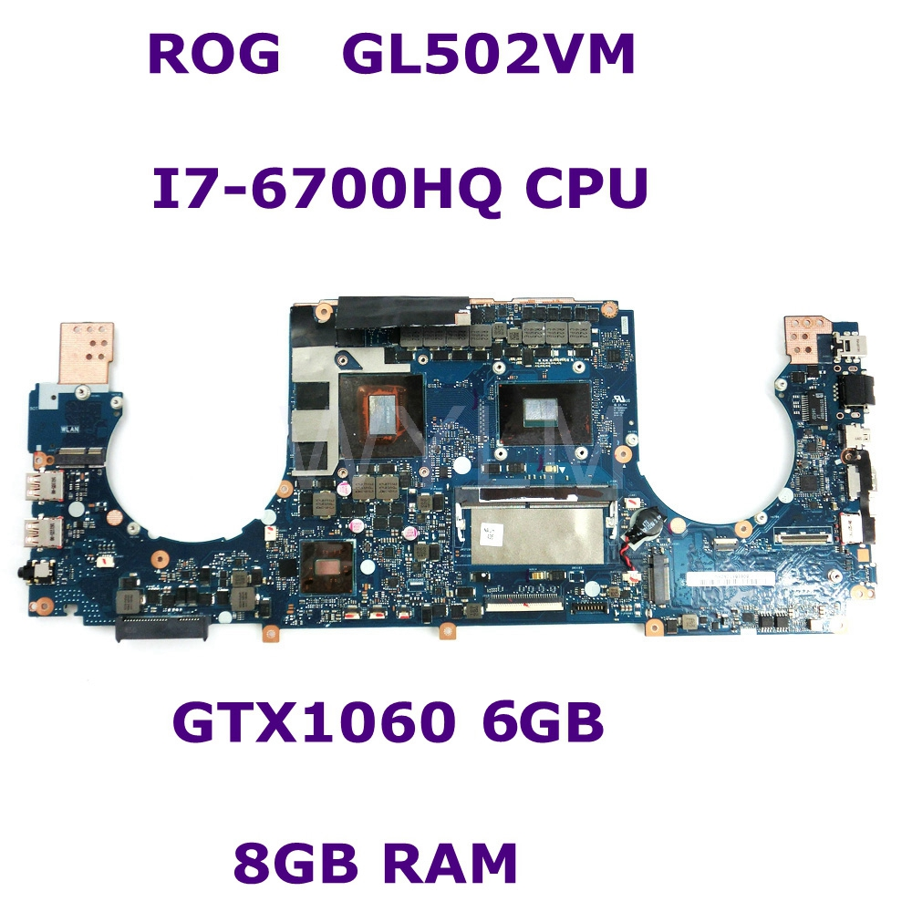 купить ROG GL502VM MB._8G/ I7-6700HQ GeForce GTX1060 6G Video Mainboard For ASUS GL502VM GL502VML GL502V GL502 Laptop Motherboard по цене 34678.05 рублей