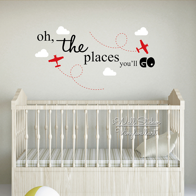The Places You Will Go Wall Sticker Baby Nursery Quotes Wall Decal Children  Room Airplane Wall