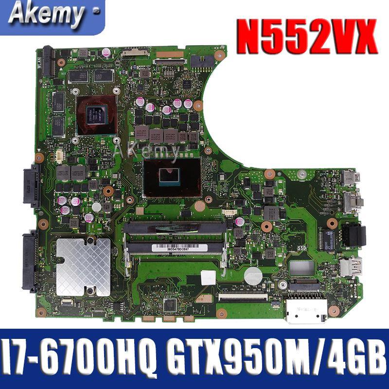 N552VX Motherboard For ASUS N552VW N552VX N552V N552 Laptop Mainboard I7-6700HQ GTX950M/4GB