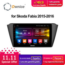 Ownice C500+ G10 Octa 8 Core Andoid 8.1 Car radio player GPS navi 2G RAM 32GB ROM for Skoda Fabia 2015 2016 4G SIM Card DVR
