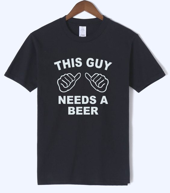 4f21906e6936 This Guy Needs A Beer Funny T Shirts Men 2018 Summer Creative Short Sleeve  T Shirt 100% Cotton Mens T-Shirt Hipster Men s Tops