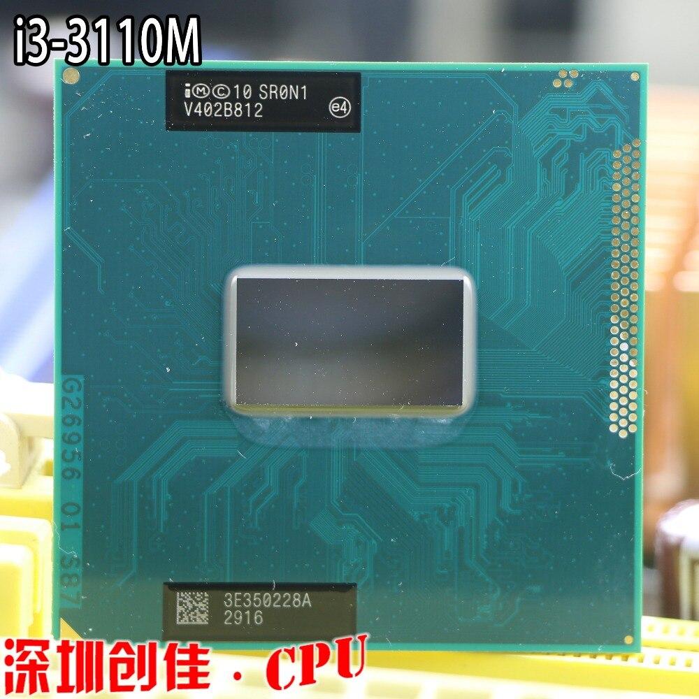 D'origine Intel i3 3110 M CPU portable processeur Core i3-3110M 3 M Cache, 2.40 GHz, sr0n1 CPU PPGA988 soutien HM76 HM77
