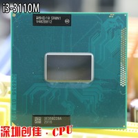 Original Intel i3 3110M CPU notebook processor Core i3 3110M 3M Cache, 2.40 GHz, sr0n1 CPU PPGA988 support HM76 HM77