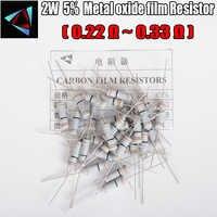 20 piezas 5% 2W resistencia de película de carbono 0,22, 0,24, 0,27, 0,3, 0,33 ohm película de óxido de Metal resistencias