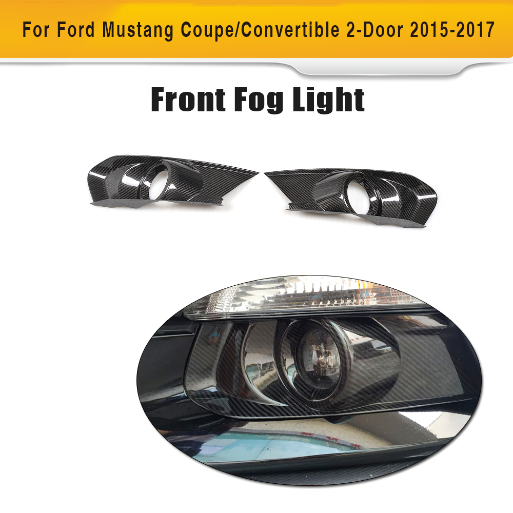 Carbon Fiber Front Rear Bumper Fog Lamp Light Covers Tail Trims for Ford Mustang Coupe 15 17 Convertible GT V6 V8 Shelby 2PC