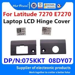 MAD smok marka zawias do laptopa lcd pokrywa dla Dell Latitude 7270 E7270 moc pokrywa 8DY07 08DY07/NIC pokrywa 75KKT 075KKT nie dotykowy
