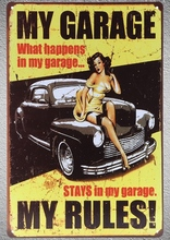 1 pc My Garage mechanic what happens stays in my car Tin Plate Sign wall plaques cave Decoration Dropshipping metal Poster