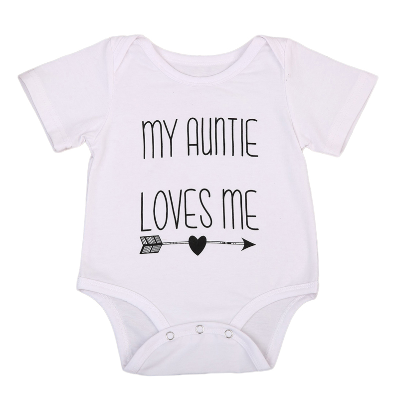 New Arrivals 2018 Newborn Boy Girl Clothes Baby Bodysuit MY AUNTIE LOVES ME Letter Print Tiny Cottons Summer White Baby Onesie