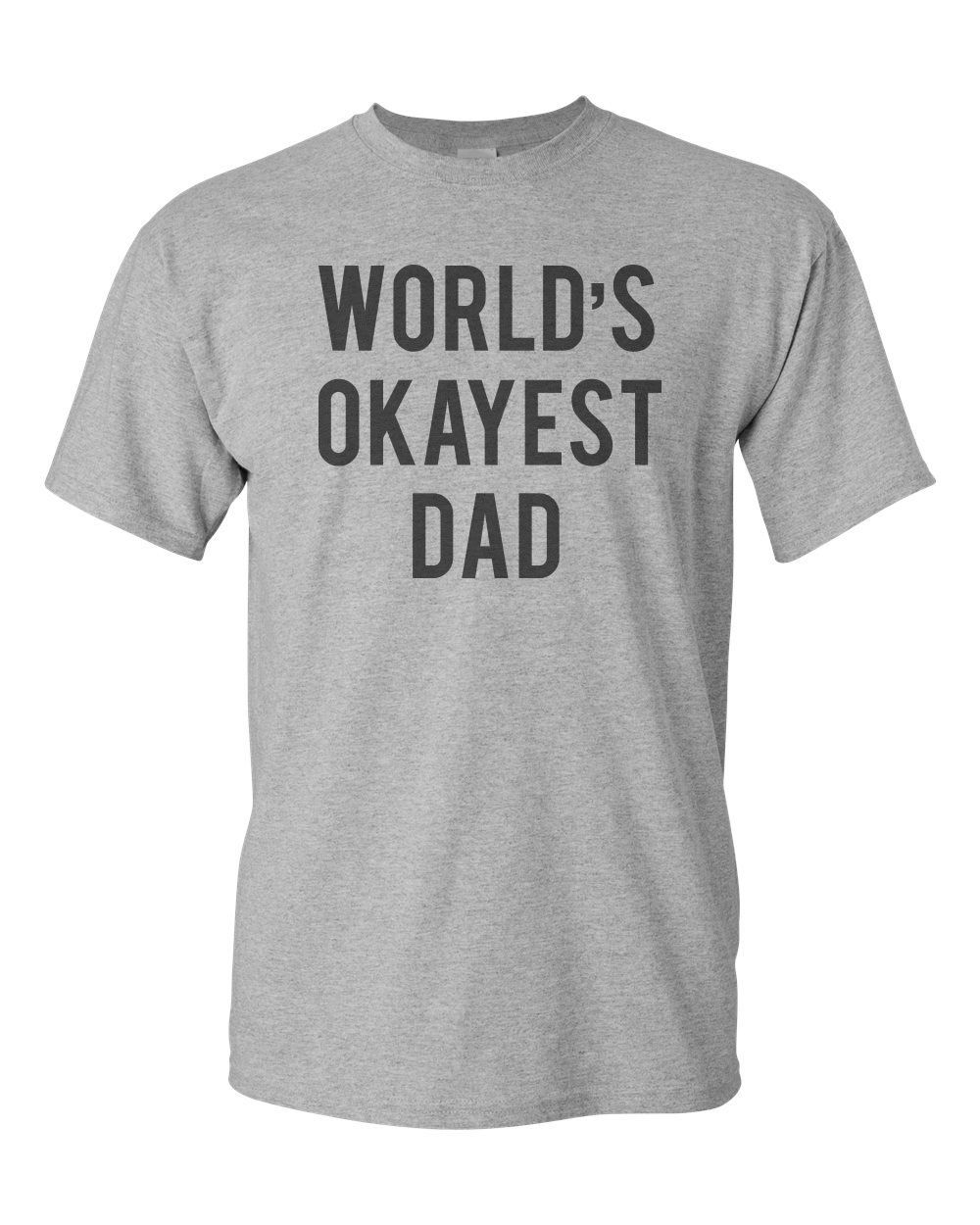 orlds okayest dad mens - HD 1000×1250