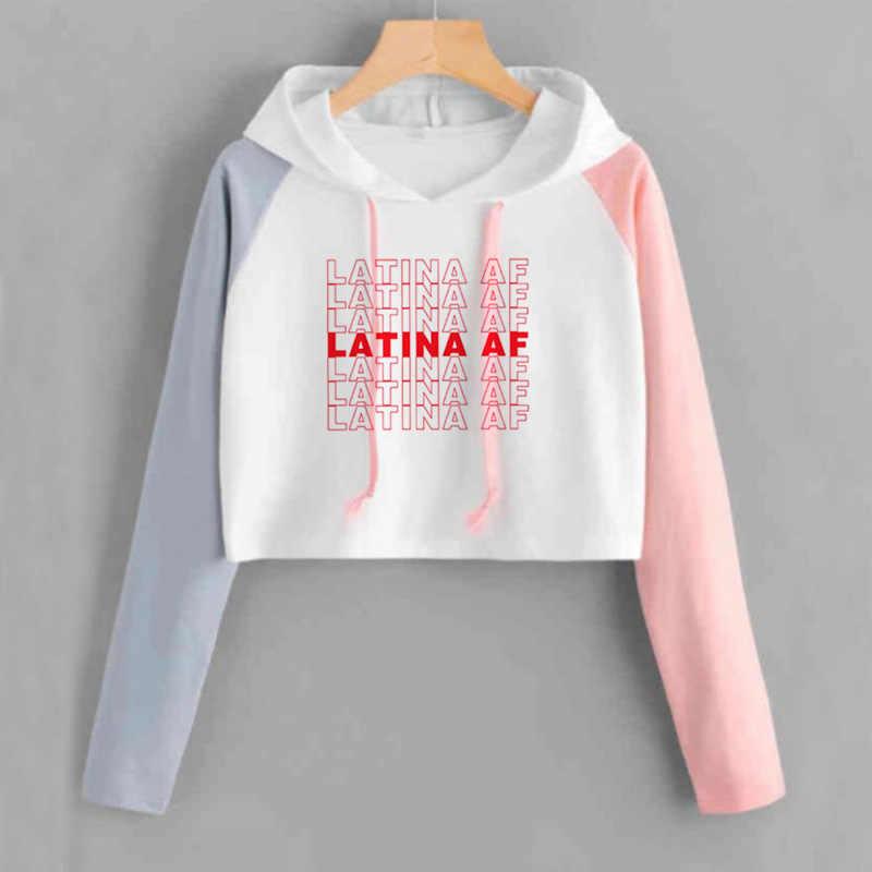 Latina AF Hebben EEN Mooie Dag Crop Top Brief Gedrukt Latina Kleding Vrouwen Lange Mouw Lente Herfst Cropped Hoodies Meisjes jumper