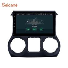 Seicane 10,1 дюймов Android 7,1 автомобилей Радио gps навигационная система для 2011-2016 JEEP Wrangler с Поддержка bluetooth Зеркало Ссылка