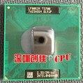Бесплатная доставка Core Duo Mobile InteI t2700 Двухъядерный 2.33 ГГц 3 М 667 МГц BGA479 Процессор работает на чипсет 945