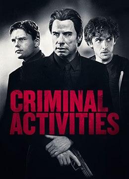 《犯罪活动》2015年美国剧情,犯罪,惊悚电影在线观看