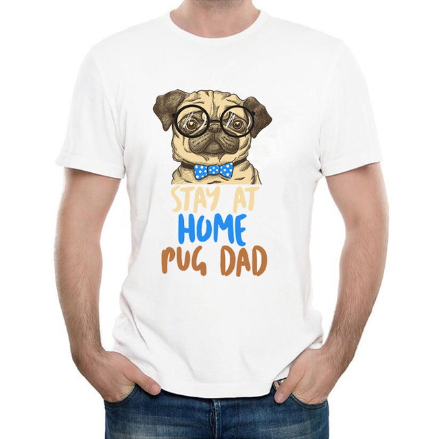 e9862d46e 2018 new summer fall Men's short sleeve stay at home pug dad print T-Shirt  funny dog design casual Tees Soft fabric male Tops
