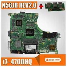 send board N56JR Motherboard i7 4700 GTX760M For ASUS N56J N56JR G56J G56JR Laptop motherboard N56JR