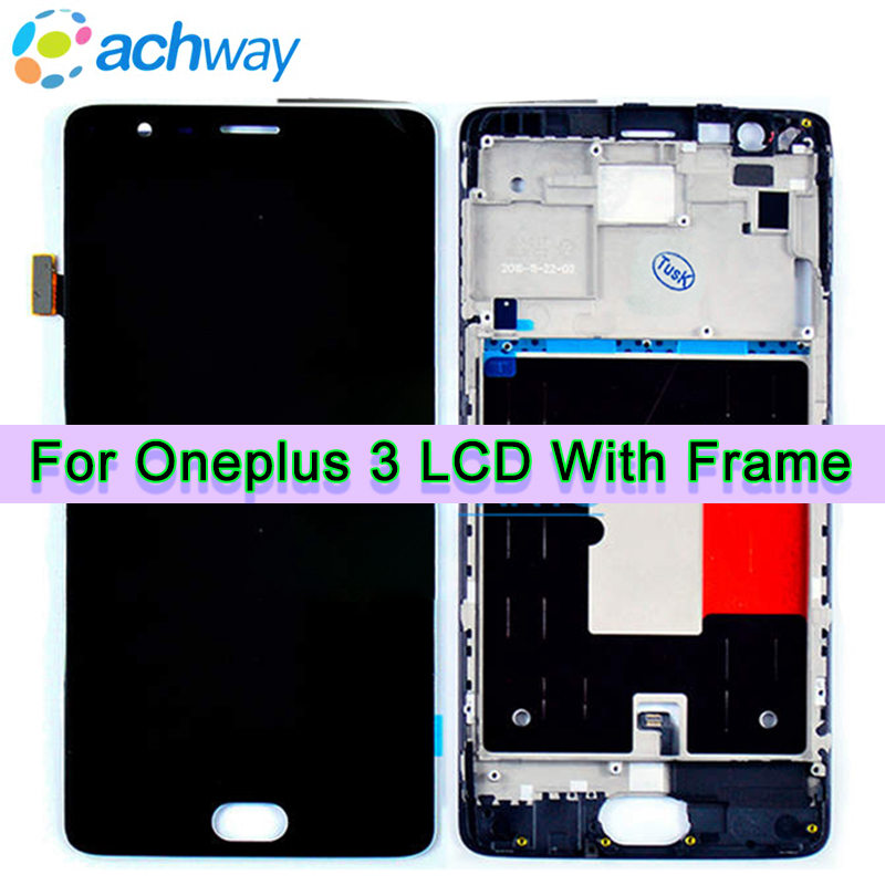 For Oneplus 3 A3000 A3003 LCD Display Touch Screen Digitizer Assembly With Frame Pantalla Replacement For