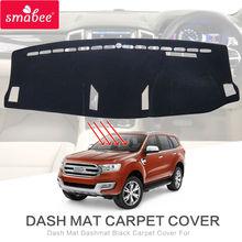 Smabee для FORD EVEREST SUV Duratorq 4DR 4x4- коврик покрытие для приборной панели черное ковровое покрытие нескользящее автомобильное внутреннее покрытие
