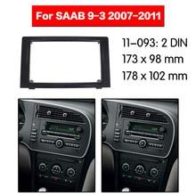 Автомобильный радиоприемник, набор мультимедийных рамок для SAAB 9-3 2007-2011, радиоприемник, стерео, аудио, лицевая панель, отделка салона, 2 Din мон...