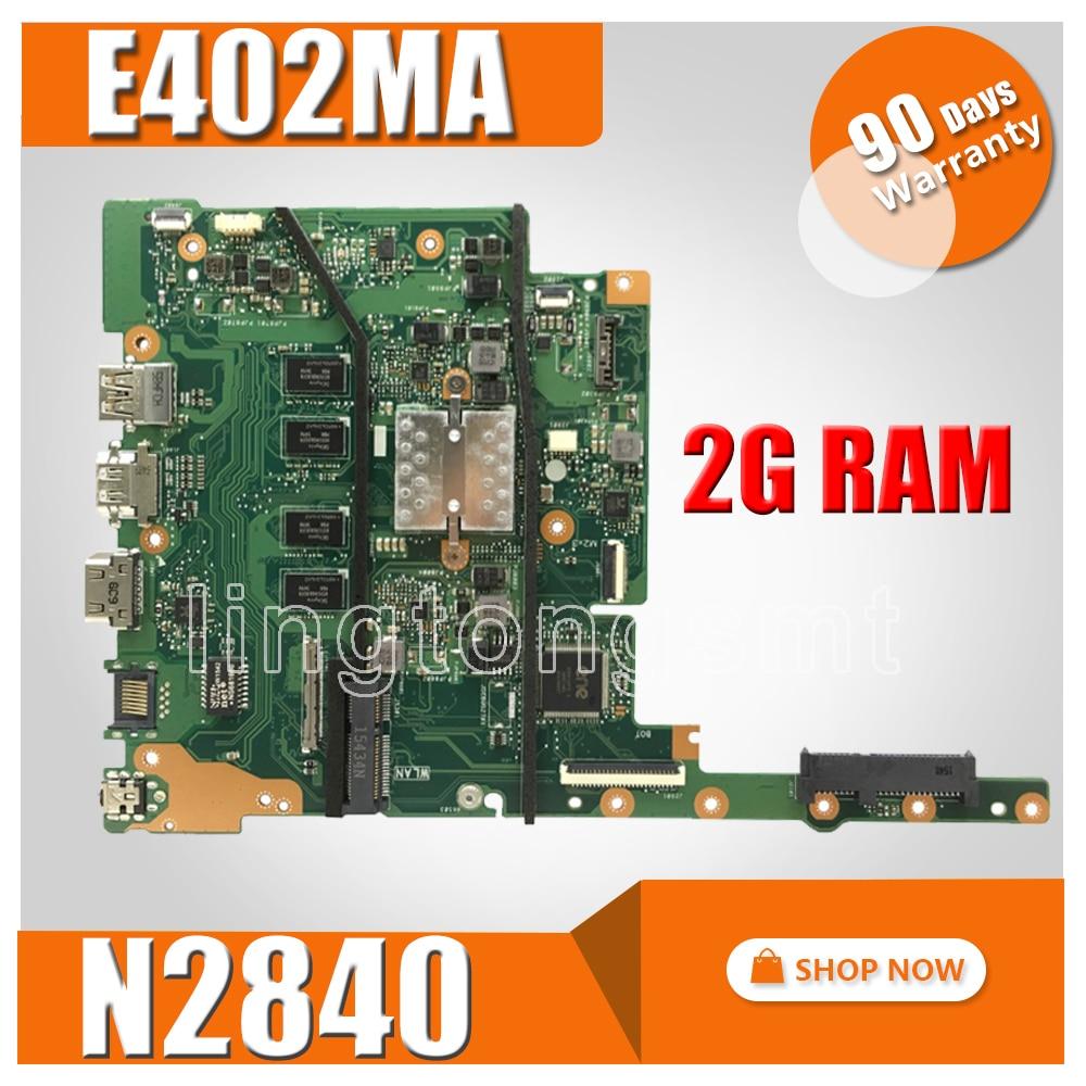все цены на E402MA motherboard 2G N2840 For ASUS E402MA E502MA E402M E502M E402 E502 laptop motherboard E402MA mainboard E402MA motherboard онлайн