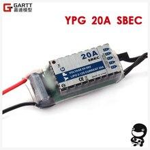 Envío gratuito YPG 20A HV SBEC alta calidad para aeroplano modelo RC No requiere programación