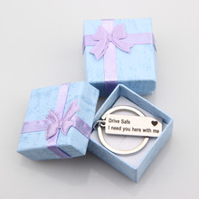 USPS Engraved Drive Safe Keychain I need You Here Keyring with Gift Box for New Driver Husband Boyfriend Gift(China)