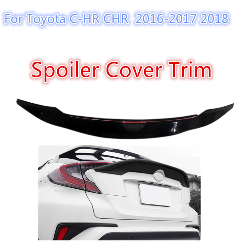 Amiable Black Abs Plastic Car Rear Back Wing Spoiler Cover Trim 1pcs Fit For Toyota C-hr Chr 2016-2017 2018 For Improving Blood Circulation