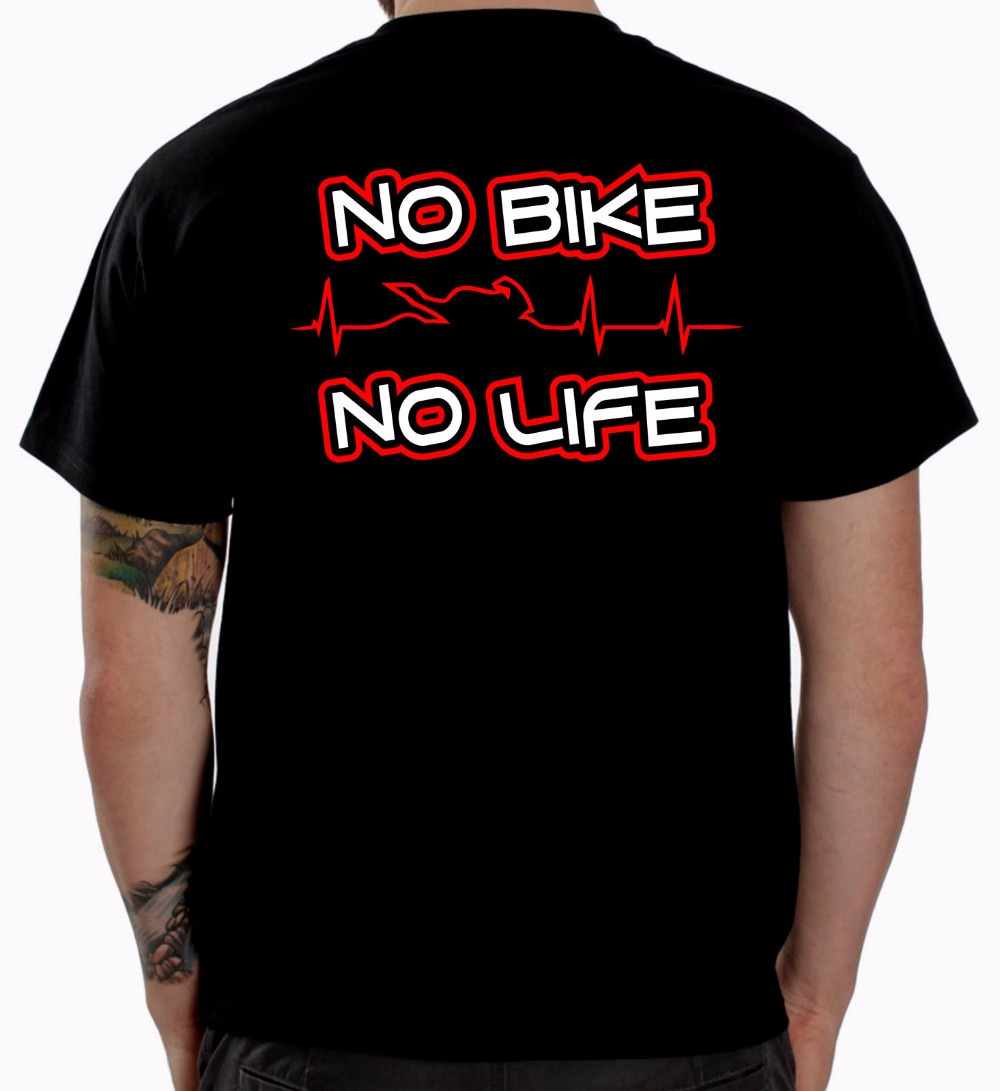 Summer Style Print Men T Shirt Summer No Biker No Life Biker T-Shirt Motorcycle Clothing Apparel Funny Gift slim Fit Tee Shirts
