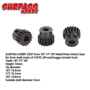 Image 2 - Surpashopper pignon de moteur en métal 32DP, engrenage de moteur, 5mm 13T 14T 15T/16T 17T 18T/19T 20T 21T, pour Buggy, camion monstre 1/10 1/8 RC