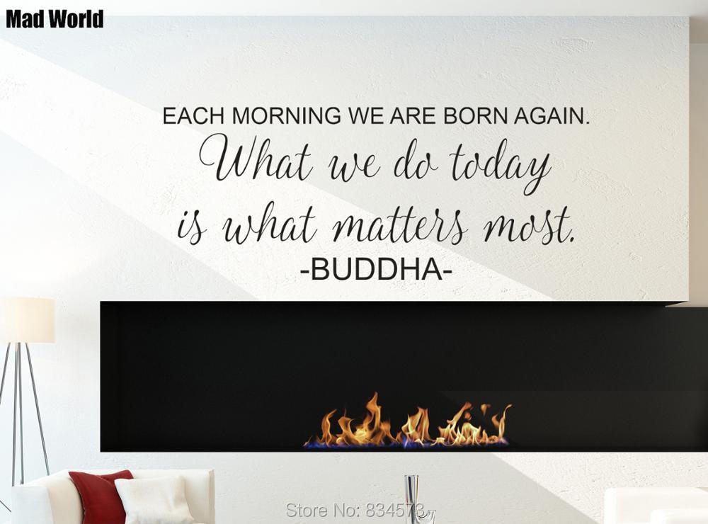 Buddha Each Morning We Are Born Again Quote Wall Art Stickers Wall