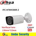 2016 dahua ipc-hfw4300r-z 2.8mm ~ 12mm varifocal lente motorizado cámara de red bullet 3mp ir cámara ip poe cctv cámara de seguridad