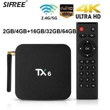 Smart TV Box 4GB RAM 64GB ROM Android 9.0 TX6 Allwinner H6 1