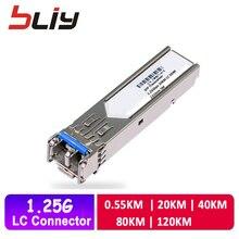 Bliy gigabit sfp modulo 1.25G SM LC dual fibra GBIC 550M/20KM/40KM/80KM/120KM sfp transceiver ETHERNET MODULO