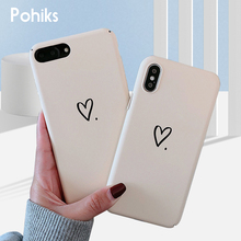 Pohiks Simple Love Heart Phone Case For iphone 7 8 plus 6 6s Hard PC Cover iPhone XS Max XR X Plus Fundas